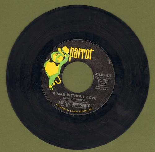 Humperdinck, Engelbert - A Man Without Love/Call On Me - EX8/ - 45 rpm Records