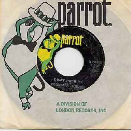 Hedgehoppers Anonymous - Don't Push Me/Please Don't Hurt Your Heart For Me (with Parrot company sleeve) - NM9/ - 45 rpm Records