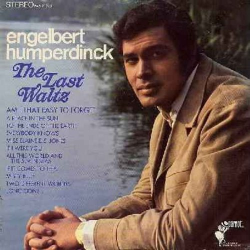 Humperdinck, Engelbert - The Last Waltz: Am I That Easy To Forget, A Place In The Sun, Misty Blue, Everybody Knows (vinyl STEREO LP record) - M10/EX8 - LP Records