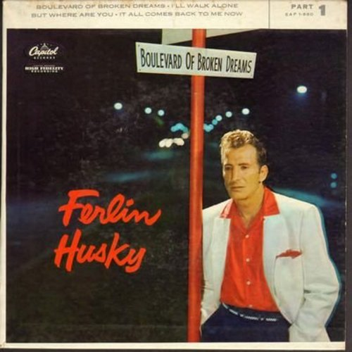 Husky, Ferlin - Boulevard Of Broken Dreams/I'll Walk Alone/But Where Are You/It All Comes Back To Me Now (vinyl EP record with picture cover) - NM9/EX8 - 45 rpm Records