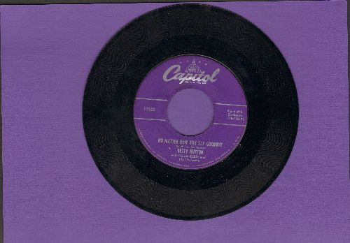 Hutton, Betty - No Matter How You Say Goodbye/Goin' Steady - EX8/ - 45 rpm Records