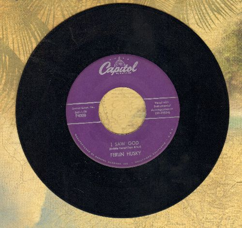 Husky, Ferlin - I Saw God/I Feel That Old Heartache Again - NM9/ - 45 rpm Records