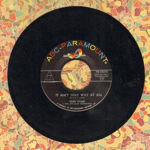 Hyland, Brian - It Ain't That Way At All/I May Not Live To See Tomorrow  - NM9/ - 45 rpm Records