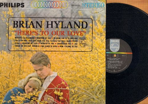 Hyland, Brian - Here's To Our Love: Moments To Remember, Devoted To You, Graduation Day, Pledging My Love, Two Kinds Of Girls (vinyl STEREO LP record, NICE condition!) - NM9/NM9 - LP Records
