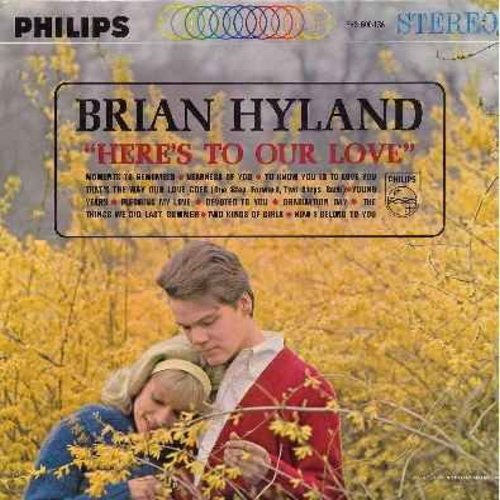 Hyland, Brian - Here's To Our Love: Moments To Remember, Devoted To You, Graduation Day, Pledging My Love, Two Kinds Of Girls (vinyl STEREO LP record) - EX8/EX8 - LP Records