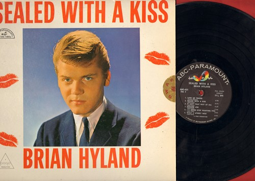 Hyland, Brian - Sealed With A Kiss: Bye Bye Love, Let Me Belong To You, Are You Lonesome Tonight, Love Me Tender, Ginny Come Lately (vinyl MONO LP record) - EX8/EX8 - LP Records