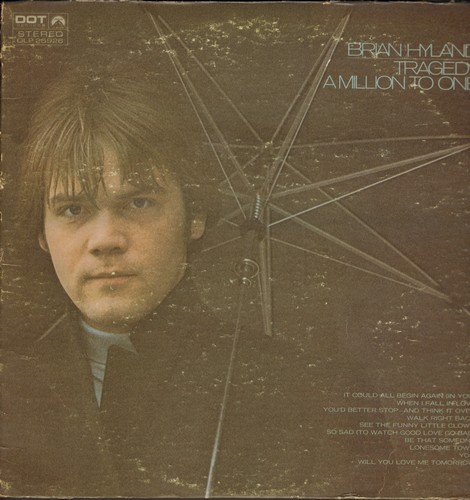 Hyland, Brian - Tragedy: A Million To One, When I Fall In Love, Walk Right Back, So Sad (To Watch Good Love Go Bad), Lonesome Town, Will You Love Me Tomorrow? (vinyl LP record) - NM9/VG7 - LP Records