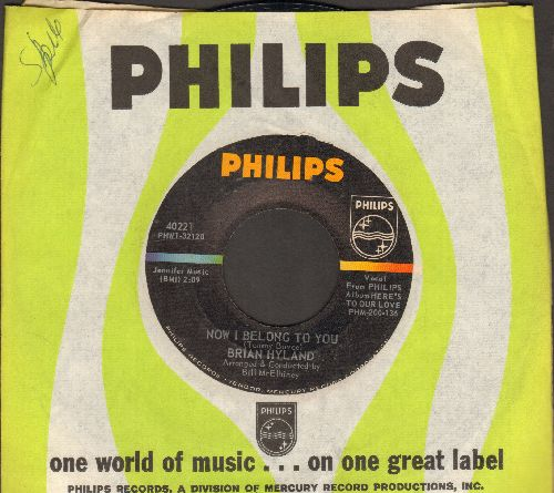 Hyland, Brian - Now I Belong To You/(That's The Way Our Love Goes) (with Philips company sleeve) - EX8/ - 45 rpm Records