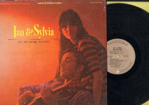 Ian & Sylvia - Play One More: 24 Hours From Tulsa, Changes, The French Girl, Hey What About Me, Satisfied Mind (vinyl STEREO LP record) - EX8/VG7 - LP Records