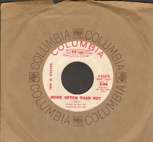 Ian & Sylvia - More Often Than Not/Some Kind Of Fool (DJ advance pressing with Columbia company sleeve) - NM9/ - 45 rpm Records