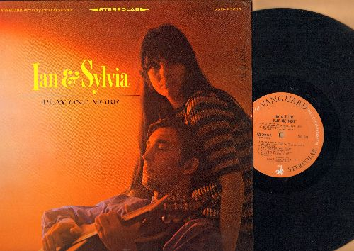 Ian & Sylvia - Play One More: 24 Hours From Tulsa, Changes, The French Girl, Hey What About Me, Satisfied Mind (vinyl STEREO LP record) - EX8/NM9 - LP Records