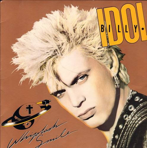 Idol, Billy - Whiplash Smile: Sweet Sixteen, Worlds Forgotten Boy, Man For All Seasons, Don't Need A Gun (vinyl STEREO LP record) - EX8/EX8 - LP Records