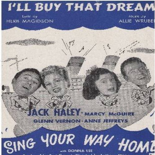 I'll Buy That Dream - I'll Buy That Dream - SHEET MUSIC for the song made popular in the RKO film -Sing You Way Home- starring Jack Haley and Marcy McGuire (this is SHEET MUSIC, not any other kind of media!) - EX8/ - Sheet Music