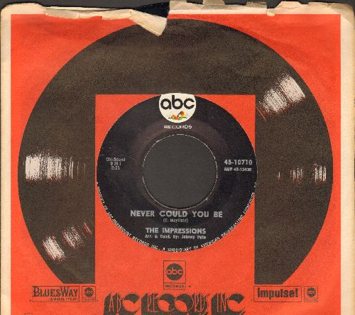 Impressions - Never Could You Be/I Need You (with company sleeve) - NM9/ - 45 rpm Records