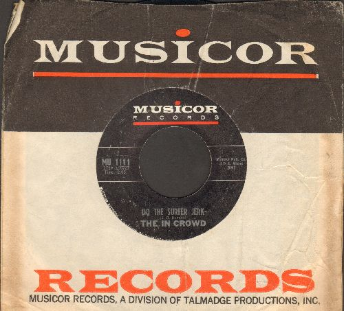 In Crowd - Do The Surfer Jerk/The Girl In The Black Bikini (with Musicor company sleeve) - EX8/ - 45 rpm Records