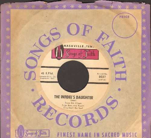 Sego Brothers & Naomi - The Infidel's Daughter/I'll Really Be Free (with company sleeve) - EX8/ - 45 rpm Records