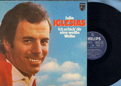 Iglesisa, Julio - Ich schick' dir eine weisse Wolke: Sag jetzt kein Wort, Con amor o sin amor (vinyl LP record, German Pressing, sung in German and Spanish) - NM9/EX8 - LP Records
