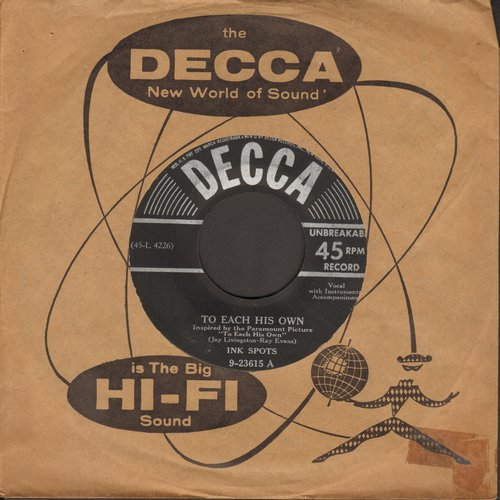Ink Spots - To Each His Own/I Never Had A Dream Come True (with Decca company sleeve) - EX8/ - 45 rpm Records
