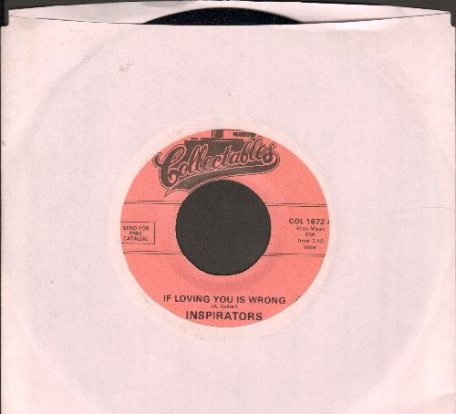Inspirators - If Loving You Is Wrong/Three Sixty (re-issue of vintage Doo-Wop recordings) - NM9/ - 45 rpm Records