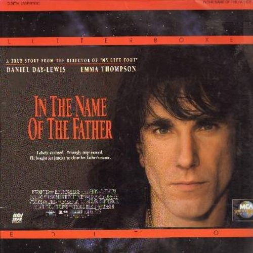 In The Name Of The Father - In The Name Of The Father  - The critically acclaimed Thriller based on a true story, starring Daniel Day Lewis and Emma Thompson - THIS IS A SET OF 2 LASER DISCS, NOT ANY OTHER KIND OF MEDIA! - NM9/EX8 - Laser Discs
