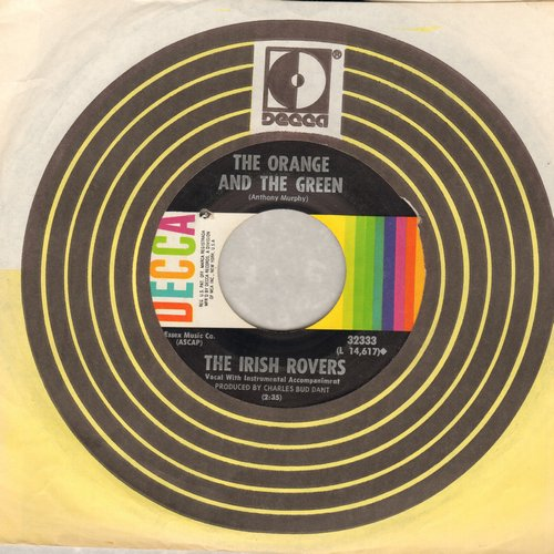 Irish Rovers - The Orange And The Green/Whiskey On A Sunday (with Decca company sleeve) (bb) - NM9/ - 45 rpm Records