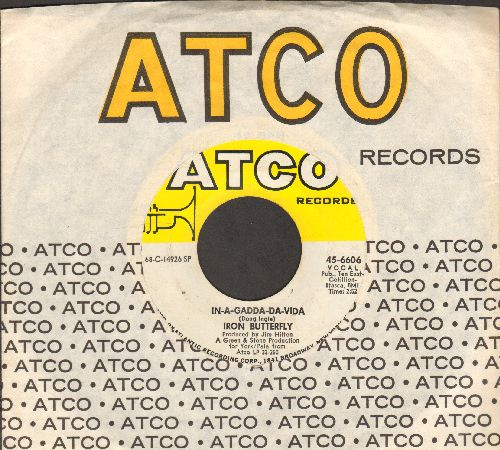 Iron Butterfly - In-A-Gadda-Da-Vida/Iron Butterfly Theme (with Atco company sleeve) - EX8/ - 45 rpm Records