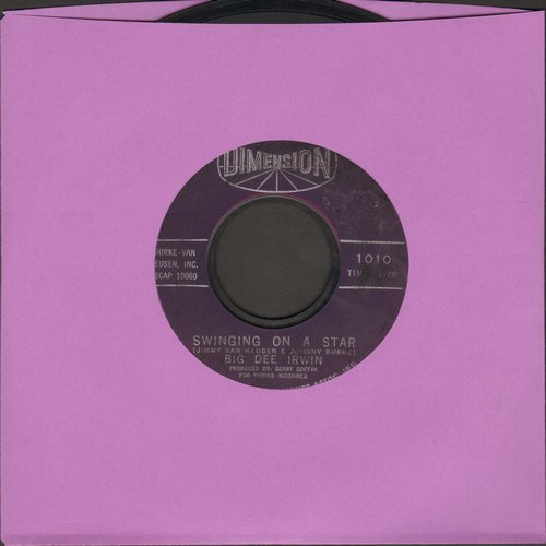Irwin, Big Dee - Swinging On A Star/Another Night With The Boys  - VG6/ - 45 rpm Records