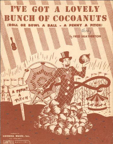 I've Got A Lovely Buch Of Coconuts - I've Got A Lovely Buch Of Coconuts - Vintage 1949 SHEET MUSIC for the Classic Novelty  - EX8/ - Sheet Music