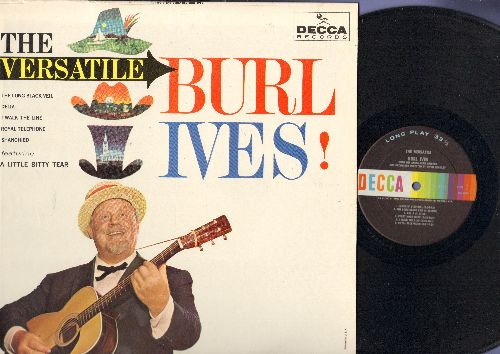 Ives, Burl - The Versatile Burl Ives!: Delia, I Walk The Line, The Almighty Dollar Bill, Mocking Bird Hill (vinyl MONO LP record) - NM9/NM9 - LP Records