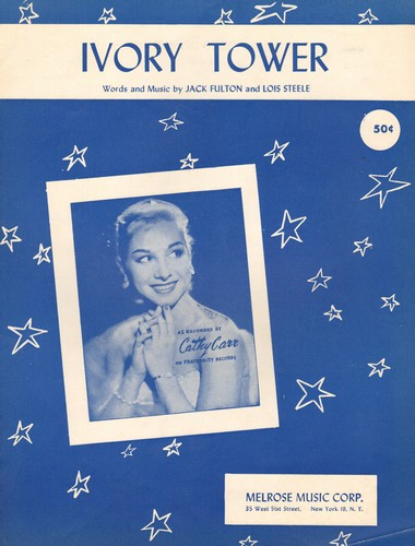 Carr, Cathy - Ivory Tower - Vintage SHEET MUSIC for the song recorded by Cathy Carr. Beautiful cover portrait of the singer! - NM9/ - Sheet Music