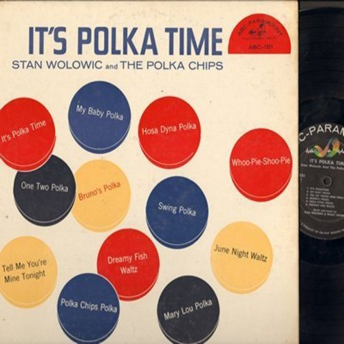 Wolowic, Stan & The Polka Chips - It's Polka Time: Mary Lou Polka, Whoo-Pie-Shoo-Pie, One Two Polka, Polka Chips Polka (vinyl MONO LP record) - EX8/VG7 - LP Records