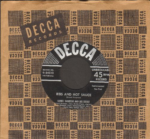 Hampton, Lionel & His Sextet - Ribs And Hot Sauce/How High The Moon (with vintage Decca company sleeve) - EX8/ - 45 rpm Records