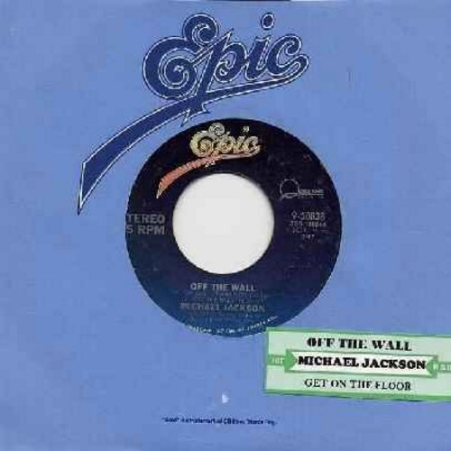 Jackson, Michael - Off The Wall/Get On The Floor (with Epic company sleeve and juke box label) - EX8/ - 45 rpm Records