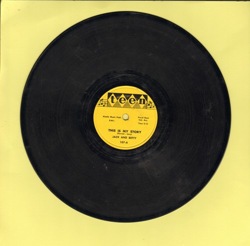 Jack & Betty - This Is My Story/Satisfied Mind (RARE 10 inch 78 rpm record) - VG7/ - 78 rpm