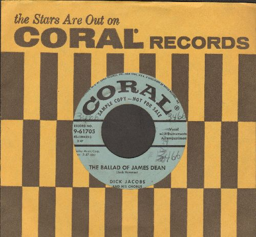 Jacobs, Dick & His Orchestra & Chorus - The Ballad Of James Dean (DJ advance pressing featuring long and short version, with Coral company sleeve)(minor wol) - VG7/ - 45 rpm Records