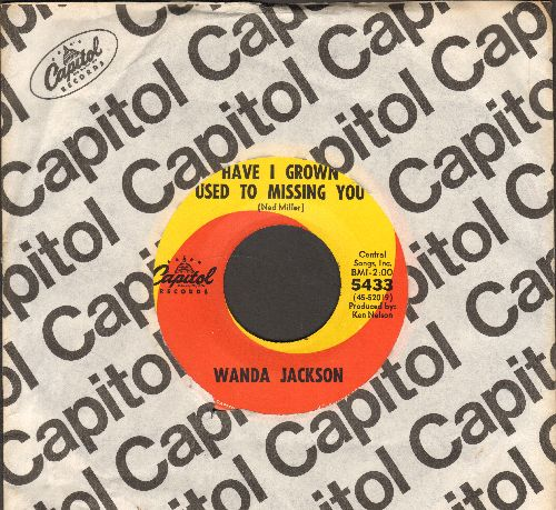 Jackson, Wanda - Have I Grown Used To Missing You/Take Me Home (with Capitol company sleeve) - NM9/ - 45 rpm Records