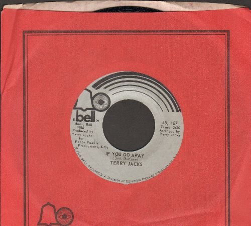 Jacks, Terry - If You Go Away/Me And You (with Bell company sleeve) - M10/ - 45 rpm Records