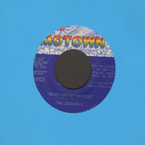 Jackson 5 - Never Can Say Goodbye/She's Good - EX8/ - 45 rpm Records