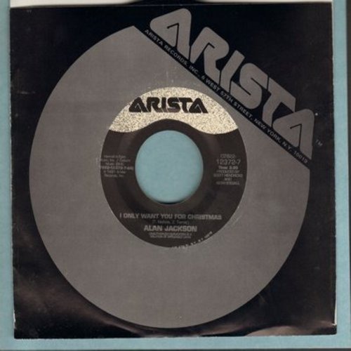 Jackson, Alan - I Only Want You For Christmas/Merry Christmas To Me (with Arista company sleeve) - M10/ - 45 rpm Records