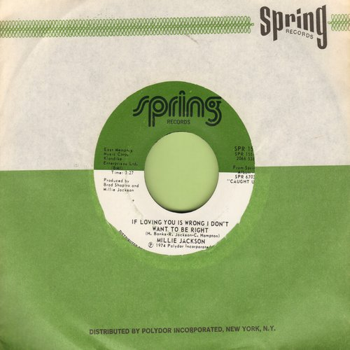 Jackson, Millie - If Loving You Is Wrong I Don't Want To Be Right/The Rap (with Spring company sleeve) - M10/ - 45 rpm Records
