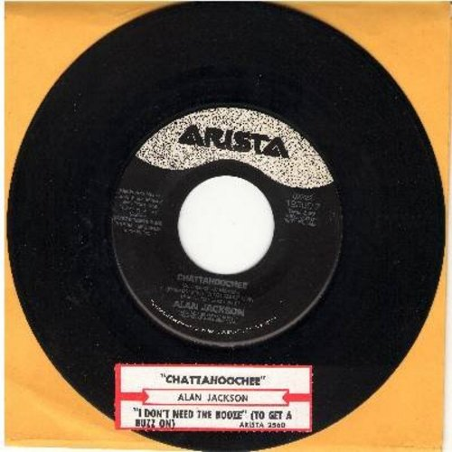 Jackson, Alan - Chattahoochee/I Don't Need The Booze (To Get A Buzz On) (with juke box label) - VG7/ - 45 rpm Records