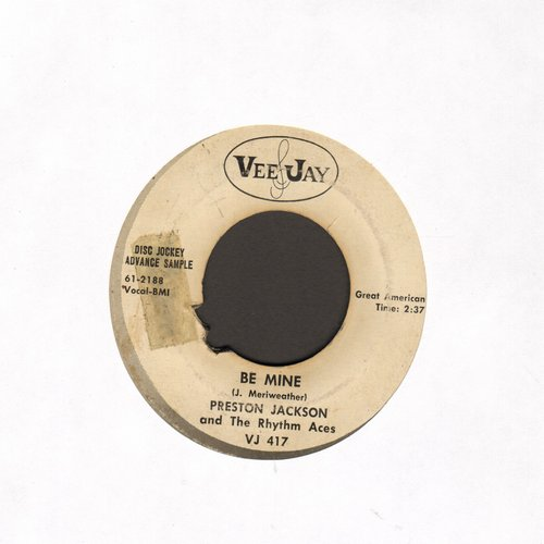 Jackson, Preston & The Rhythm Aces - Be Mine/Joni (DJ advance pressing) - VG6/ - 45 rpm Records