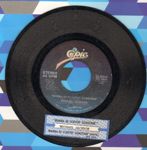 Jackson, Michael - Wanna Be Startin' Somethin'/Wanna Be Startin' Somethin' (Instrumental) (with juke box label) - EX8/ - 45 rpm Records