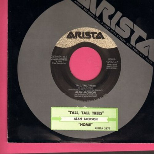 Jackson, Alan - Tall, Tall Trees/Home (with Arista company sleeve) - EX8/ - 45 rpm Records