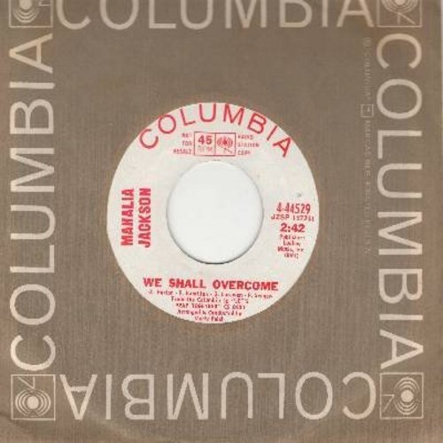 Jackson, Mahalia - We Shall Overcome/Take My Hand Prious Lord (DJ advance pressing with Columbia company sleeve) - NM9/ - 45 rpm Records