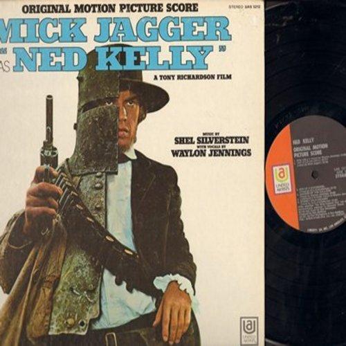 Jagger, Mick, Waylon Jennings, Kris Kristofferson, Tom Ghent - Mick Jagger as Ned Kelly - Original Motion Picture Soundtrack (vinyl STEREO LP record, gate-fold cover) - M10/EX8 - LP Records