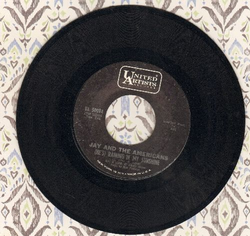 Jay & The Americans - (He's) Raining In My Sunshine/The Reason For Living (For You My Darling) - NM9/ - 45 rpm Records