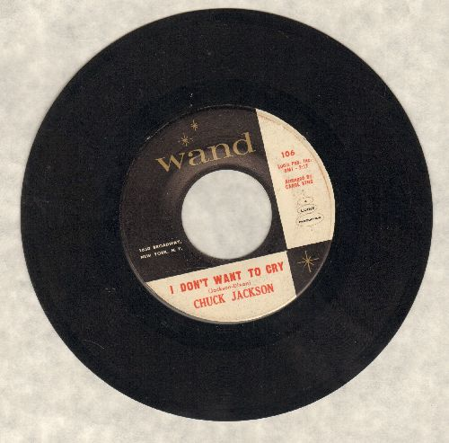 Jackson, Chuck - I Don't Want To Cry/Just Once - EX8/ - 45 rpm Records
