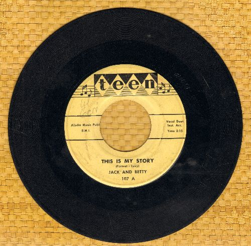 Jack & Betty - This Is My Story/Satisfied Mind - VG7/ - 45 rpm Records
