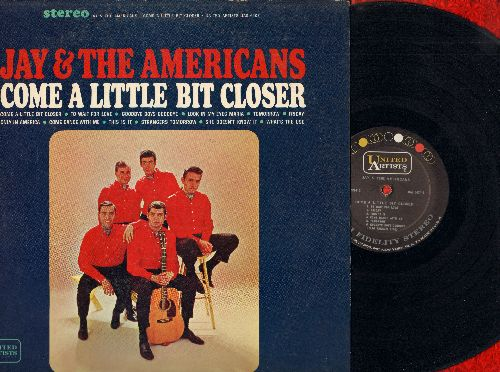 Jay & The Americans - Come A Little Bit Closer: Only In America, Look In My Eyes Maria, To Wait For Love, Come Dance With Me (vinyl STEREO LP record) - EX8/EX8 - LP Records